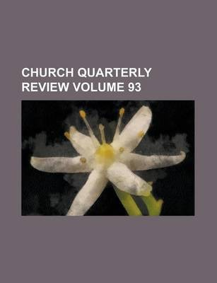 Church Quarterly Review Volume 93