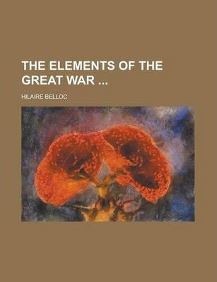 The Elements of the Great War