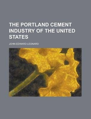 The Portland Cement Industry of the United States