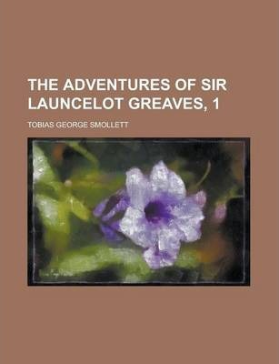 The Adventures of Sir Launcelot Greaves, 1