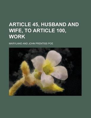 Article 45, Husband and Wife, to Article 100, Work