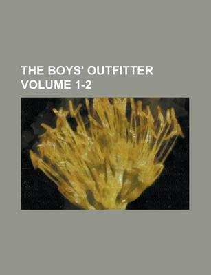The Boys' Outfitter Volume 1-2