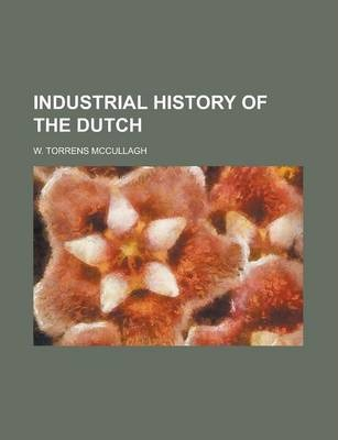 Industrial History of the Dutch