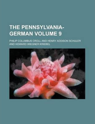 The Pennsylvania-German Volume 9