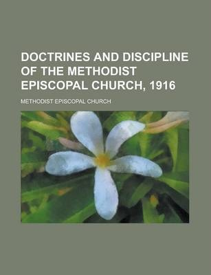 Doctrines and Discipline of the Methodist Episcopal Church, 1916