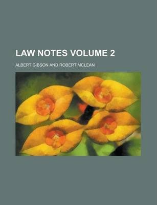 Law Notes Volume 2