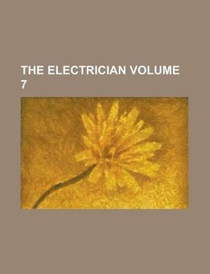 The Electrician Volume 7