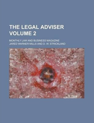 The Legal Adviser; Monthly Law and Business Magazine Volume 2