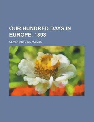 Our Hundred Days in Europe. 1893