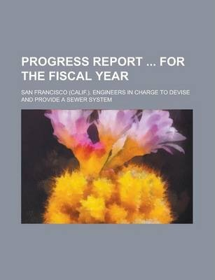 Progress Report for the Fiscal Year