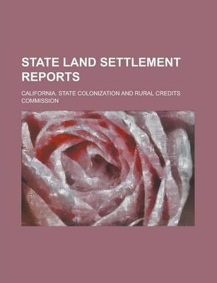 State Land Settlement Reports
