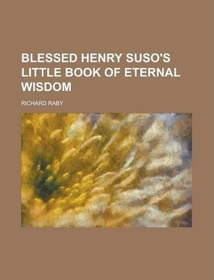 Blessed Henry Suso's Little Book of Eternal Wisdom