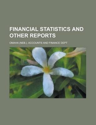 Financial Statistics and Other Reports