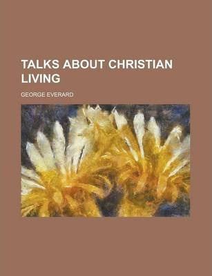 Talks about Christian Living
