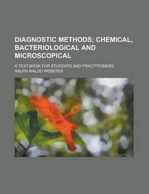 Diagnostic Methods; A Text-Book for Students and Practitioners