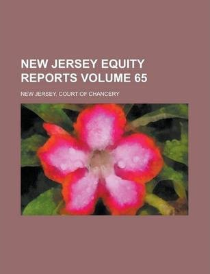 New Jersey Equity Reports Volume 65
