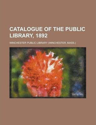 Catalogue of the Public Library, 1892