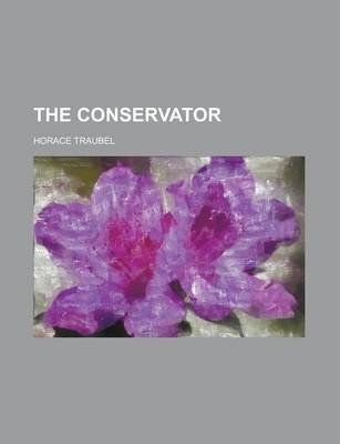The Conservator Volume 14-15