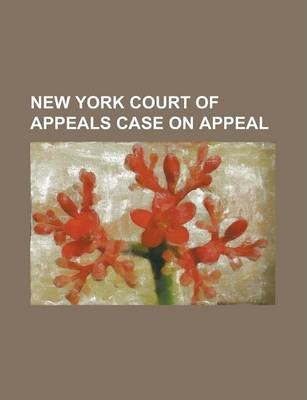 New York Court of Appeals Case on Appeal