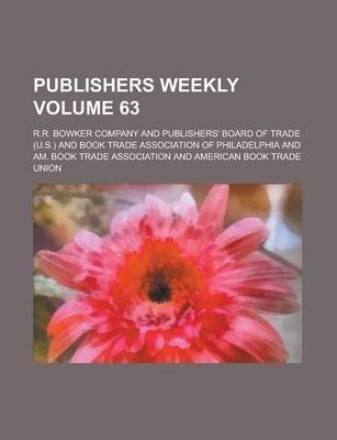 Publishers Weekly Volume 63