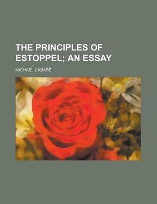The Principles of Estoppel