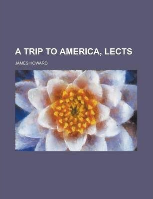 A Trip to America, Lects