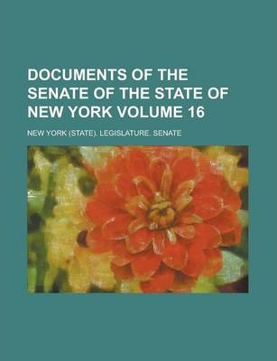Documents of the Senate of the State of New York Volume 16