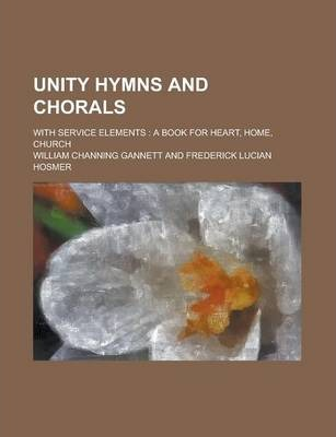 Unity Hymns and Chorals; With Service Elements