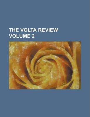 The VOLTA Review Volume 2