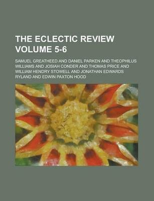 The Eclectic Review Volume 5-6