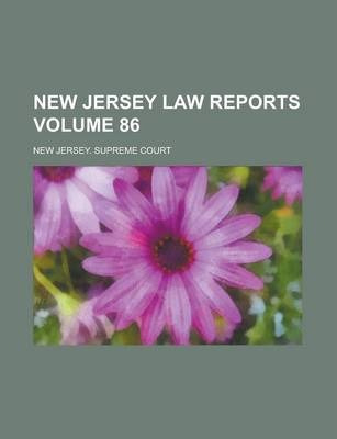 New Jersey Law Reports Volume 86