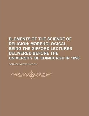 Elements of the Science of Religion