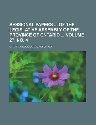 Sessional Papers of the Legislative Assembly of the Province of Ontario Volume 27, No. 4