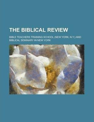 The Biblical Review Volume 5