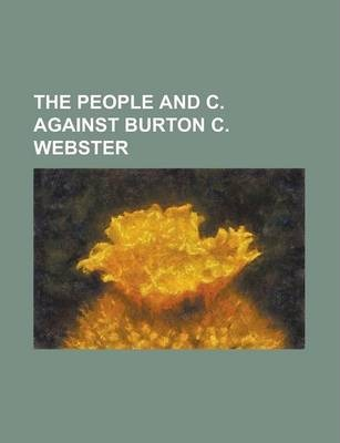 The People and C. Against Burton C. Webster