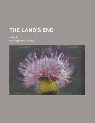 The Land's End; A Tale