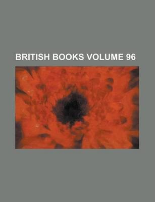 British Books Volume 96