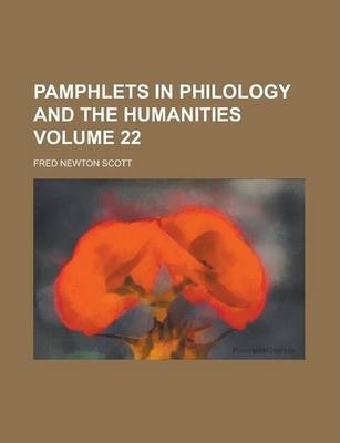 Pamphlets in Philology and the Humanities Volume 22