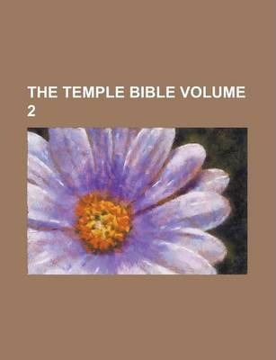 The Temple Bible Volume 2