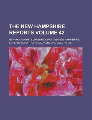 The New Hampshire Reports Volume 42