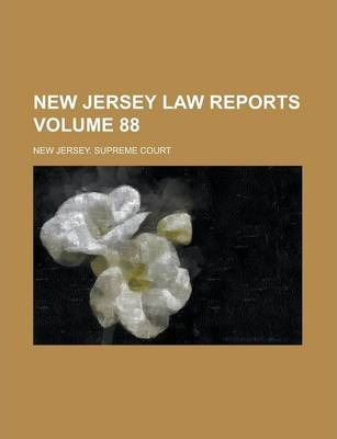 New Jersey Law Reports Volume 88