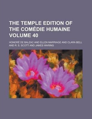 The Temple Edition of the Comedie Humaine Volume 40