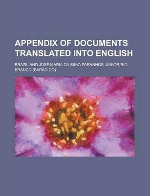 Appendix of Documents Translated Into English