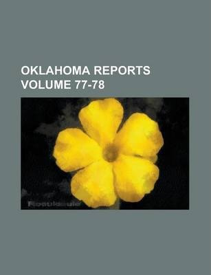 Oklahoma Reports Volume 77-78