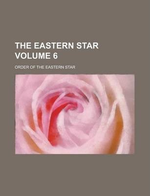 The Eastern Star Volume 6