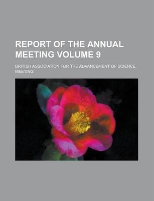 Report of the Annual Meeting Volume 9