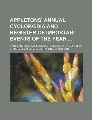 Appletons' Annual Cyclopaedia and Register of Important Events of the Year Volume 19; V. 34