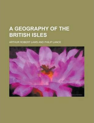 A Geography of the British Isles
