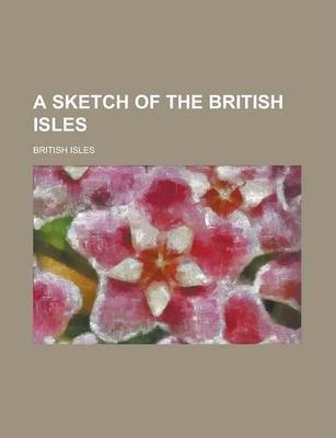 A Sketch of the British Isles
