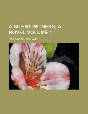 A Silent Witness Volume 1